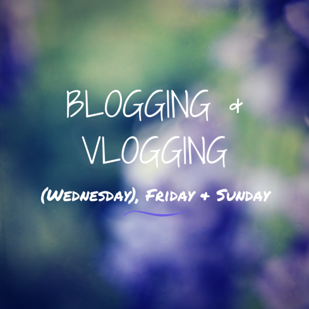 • Bloggin & Vlogging •• Schedule •